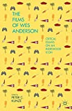 The Films of Wes Anderson: Critical Essays on an Indiewood Icon