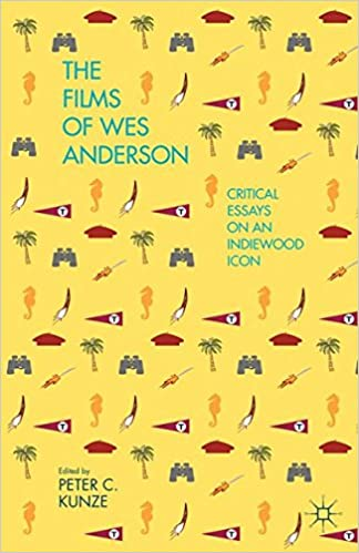 com the films of wes anderson critical essays on an the films of wes anderson critical essays on an indiewood icon 1st ed 2014 edition
