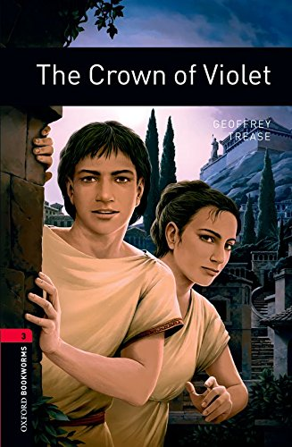 Oxford Bookworms Library: 8. Schuljahr, Stufe 2 - The Crown of Violet: Reader