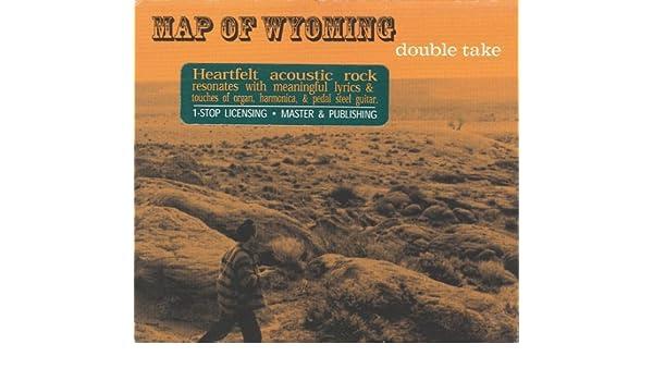 Badlands Wyoming Map.Map Of Wyoming Double Take Amazon Com Music