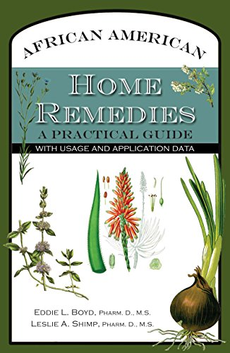 Search : African American Home Remedies: A Practical Guide