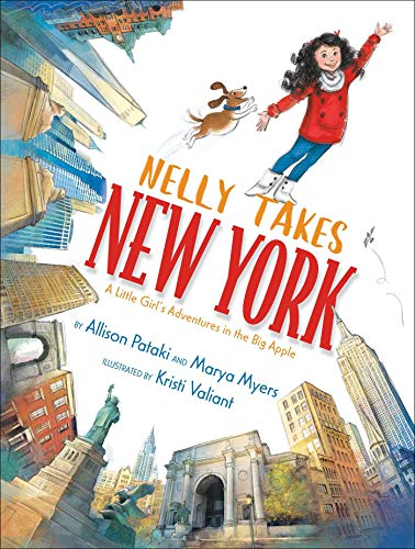 Nelly Takes New York: A Little Girl's Adventures in the Big Apple (Big City Adventures) -