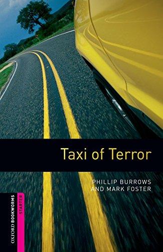 Oxford Bookworms Library: 5. Schuljahr, Stufe 1 - Taxi of Terror: Reader (Comic) (Englisch) Taschenbuch – 1. Februar 2008 Mark Foster Phillip Burrows Cornelsen Schulverlage 0194234185