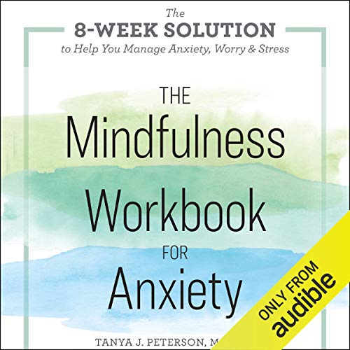 Pdf Fitness The Mindfulness Workbook for Anxiety: The 8-Week Solution to Help You Manage Anxiety, Worry & Stress