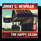 The Happy Cajun by Jimmy C. Newman (2011) Audio CD