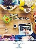 Fior d'impresa (Italian Edition)