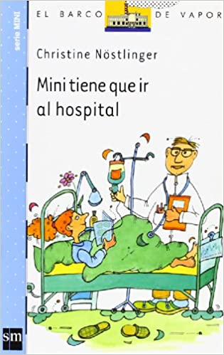 Mini tiene que ir al hospital (Barco de Vapor Azul)