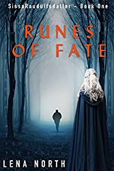 Runes of Fate (Sissa Raudulfsdatter Book 1)
