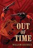Out of Time, William Daubney, 1627724524