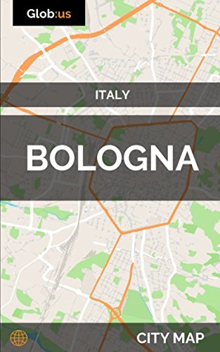 Bologna On Map Of Italy.Bologna Italy City Map Jason Patrick Bates 9781980373490