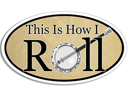 (American Vinyl Oval This is How I Roll Banjo Bumper Sticker (Country Bluegrass Music))