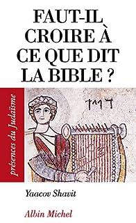 Faut-il croire à ce que dit la Bible ?, Shavit, Yaacov