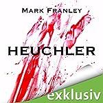 Heuchler | Mark Franley