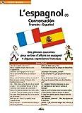 Image de L'espagnol 2 : conversacion francés-espagnol