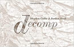 Decomp by Stephen Collis (2013-10-29)