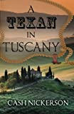 A Texan In Tuscany