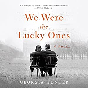 We Were the Lucky Ones Audiobook