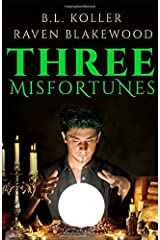 Three Misfortunes: A Halloween Short Story Paperback