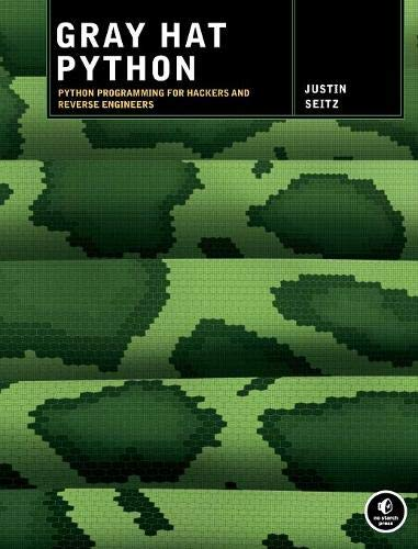 Book cover of Gray Hat Python: Python Programming for Hackers and Reverse Engineers by Justin Seitz
