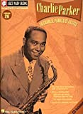 Charlie Parker: Jazz Play-Along Volume 26 (Jazz Play-Along Series)