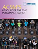 Acsm's Resources for the Personal Trainer, Lippincott Williams & Wilkins Staff, 1469832402