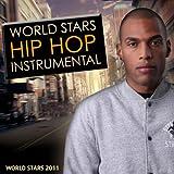 World Stars Hip Hop Instrumental 2011 (Instrumental, Hip Hop, Rnb, Dity South, West Coast, Rap, Mc, Dj, Mixtape, Beat, 2011)