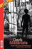 His Dark Materials - The Play (Nick Hern Books)