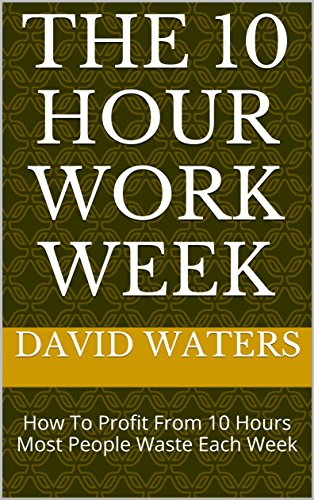 the-10-hour-work-week-start-the-10-hour-work-week