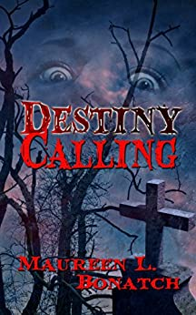 Destiny Calling (The Enchantlings Book 1) by [Bonatch, Maureen L.]