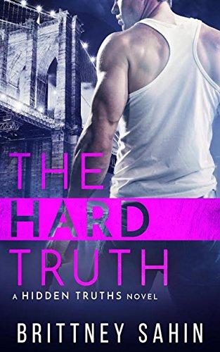 The Hard Truth (Hidden Truths Book 3) ()