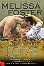 Bursting with Love: Savannah Braden (Love in Bloom- The Bradens Book 5)