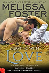Bursting with Love (Love in Bloom:  The Bradens) (Love in Bloom: The Bradens Book 5)