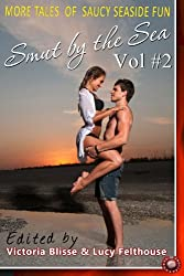 Smut by the Sea Volume 2 (Absolute Erotica Book 11)