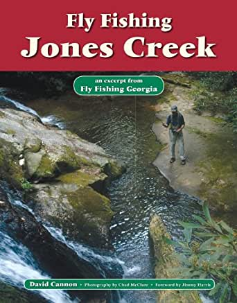 Fly fishing jones creek an excerpt from fly for Amazon fly fishing