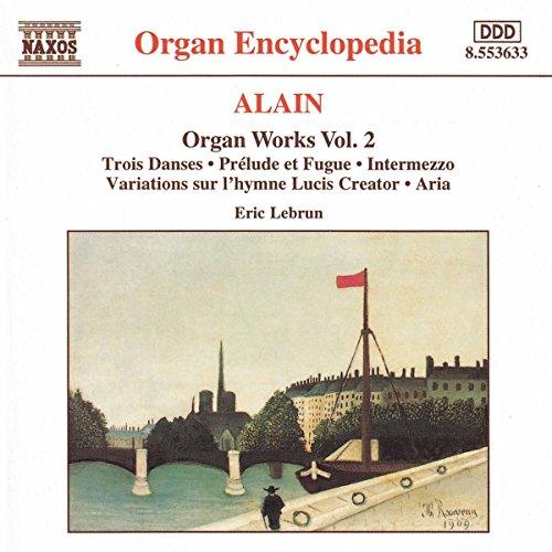 Alain: Organ Works Vol. 2
