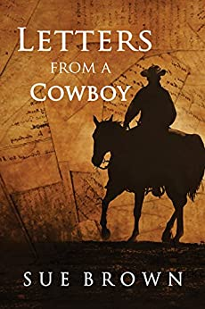 Letters From a Cowboy (Morning Report Book 5) by [Brown, Sue]