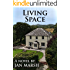 Living Space: The First Year of the Foxwood Community
