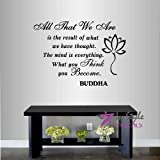 Wall Vinyl Decal Home Decor Art Sticker All That We Are Is The Result Of What We Have Thought. The Mind Is Everything Buddha Quote Lotus Yoga Room Removable Stylish Mural Unique Design For Any Room 338