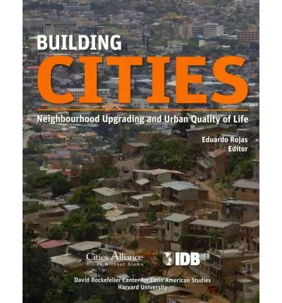 Download Building Cities: Neighbourhood Upgrading and Urban Quality of Life pdf epub