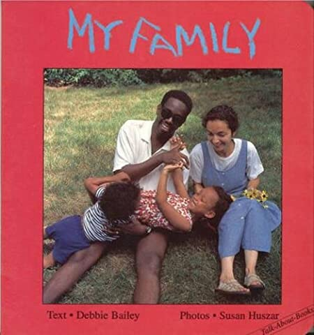 My Family (Talk-About-Books) (Children Book About Divorce)