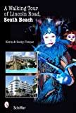 A Walking Tour of Lincoln Road, South Beach, Kevin Plotner and Becky, 0764327216