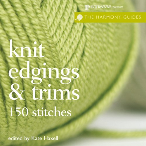 Harmony Guides: Knit Edgings & Trims (The Harmony Guides) - Knit Edging Patterns