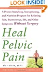 Heal Pelvic Pain: The Proven Stretchi...