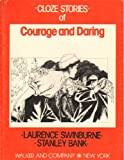 img - for Cloze stories of courage and daring (Readers choice series) book / textbook / text book