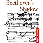 Beethoven's Shadow | Jonathan Biss