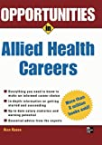 img - for Opportunities in Allied Health Careers, revised edition (Opportunities In   Series) book / textbook / text book