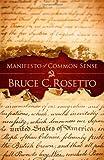 Manifesto of Common Sense, Bruce C. Rosetto, 0982075030
