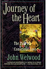 Journey of the Heart: The Path of Conscious Love Paperback