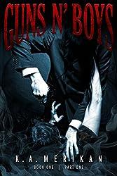 Guns n' Boys book 1 part 1 (gay dark erotic romance mafia thriller) (English Edition)