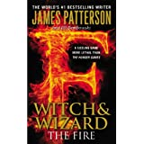 The Fire (Witch & Wizard (3))